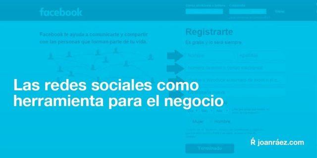 las redes sociales como herramienta para el negocio