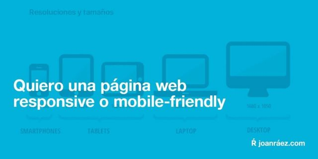 quiero una página web responsive o mobile friendly